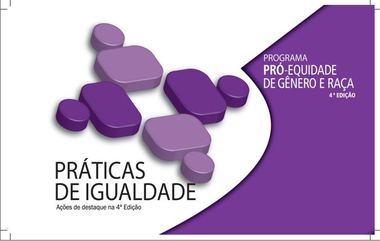 Práticas de igualdade- Ações de destaque na 4° edição