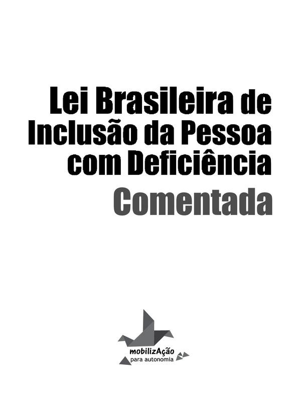 Lei Brasileira de Inclusão de Pessoas com Deficiência Comentada