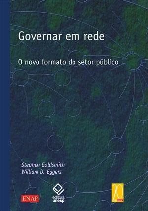 Governar em rede : o novo formato do setor público