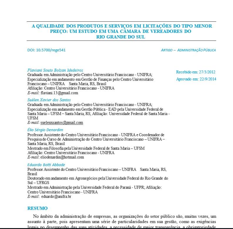 A qualidade dos produtos e serviços em licitações do tipo menor preço: um estudo em uma câmara de vereadores do Rio Grande do Sul