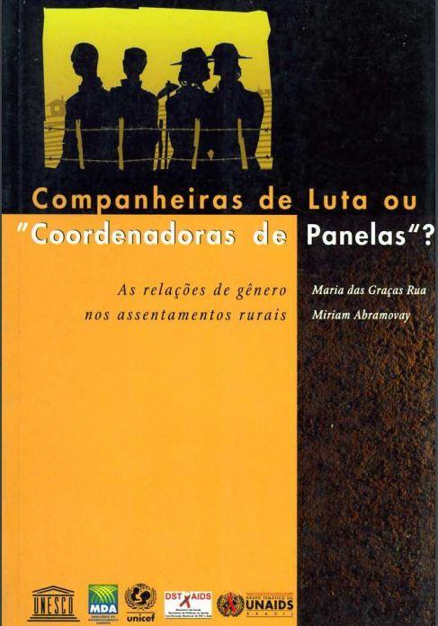 "Companheiras de luta ou ""coordenadoras de panelas?"": As relacoes de gênero nos assentamentos rurais"