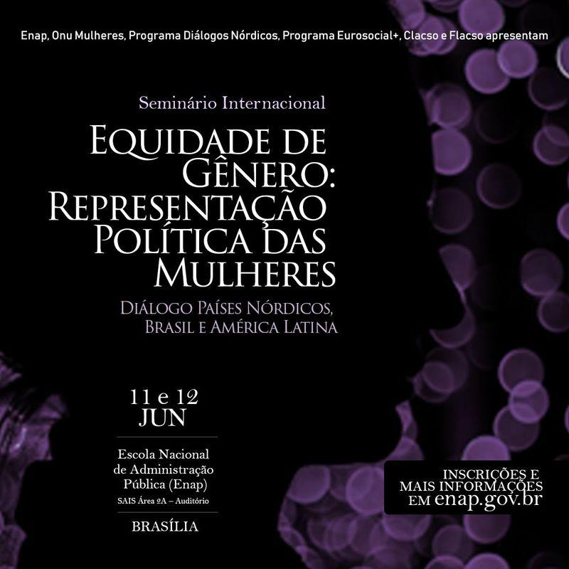 Seminário Internacional Equidade de Gênero: Representação Política das Mulheres