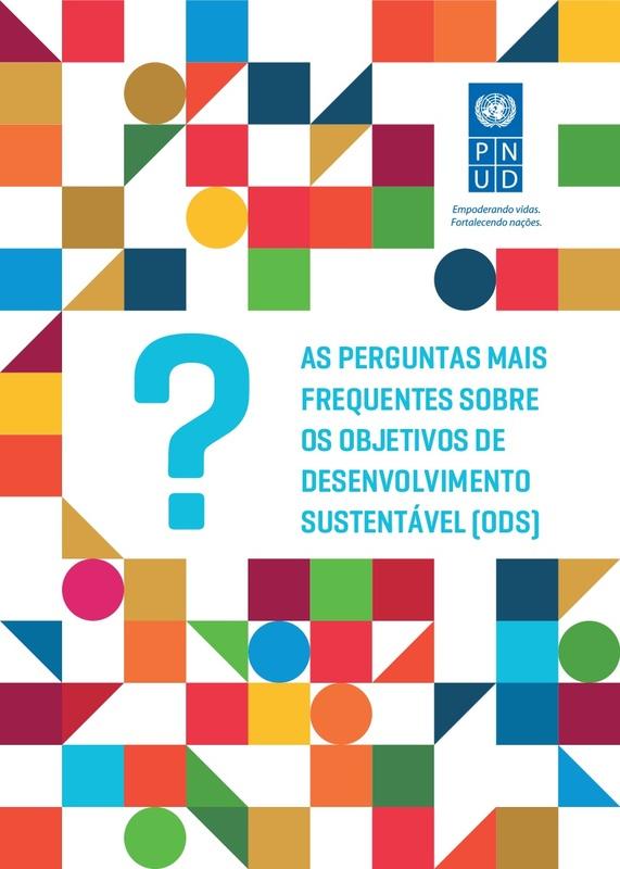As Perguntas Mais Frequentes sobre os Objetivos de Desenvolvimento Sustentável