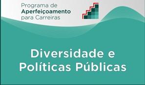 Curso: Diversidade e Políticas Públicas<br />