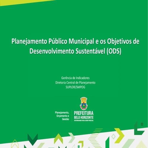 Planejamento Público Municipal e os Objetivos de<br /> Desenvolvimento Sustentável (ODS)