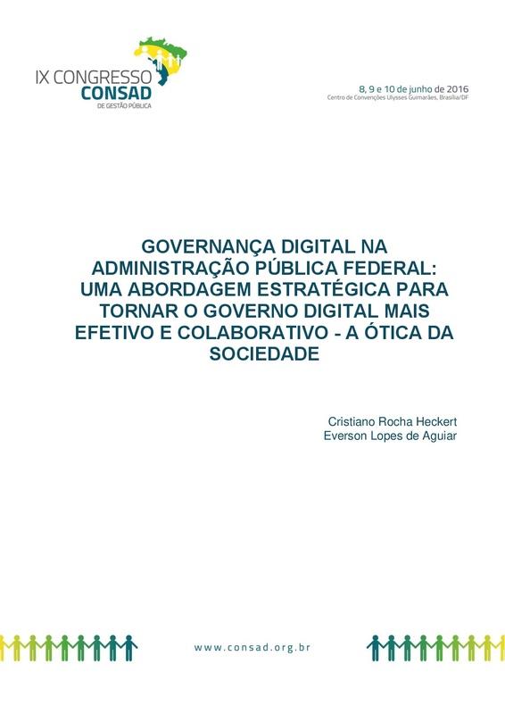 Governança Digital na Administração Pública Federal: Uma Abordagem Estratégica Para Tornar o Governo Digital Mais Efetivo e Colaborativo - A Ótica da Sociedade