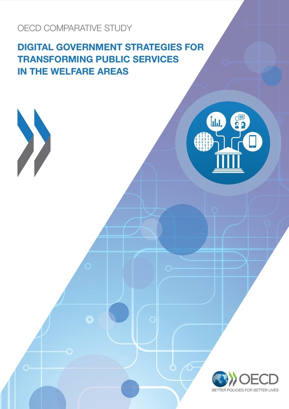 Digital Government Strategies for Transforming Public Services in the Welfare Areas