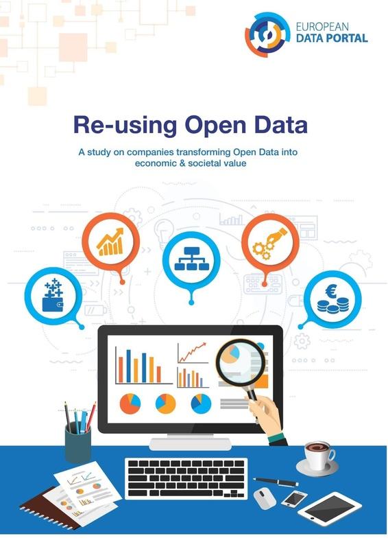 Reutilizando Dados Abertos: Um estudo sobre empresas que transformam Dados Abertos em valor econômico e social