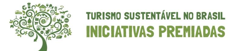 Turismo Sustentável no Brasil: Iniciativas Premiadas