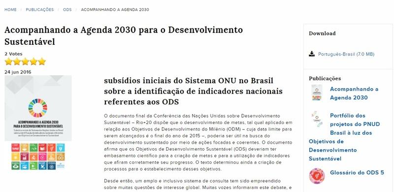 Acompanhando a Agenda 2030 para o Desenvolvimento Sustentável: subsídios iniciativa do Sistema das Nações Unidas no Brasil sobre a identificação de indicadores nacionais referentes aos ODS<br /> <br />