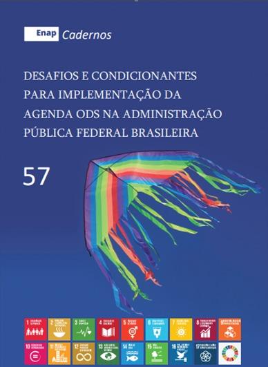 Desafios e condicionantes para a implementação da agenda ODS na Administração Pública Federal Brasileira