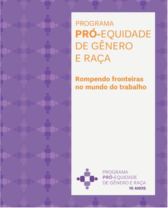 Programa Pró- Equidade de gênero e raça- Rompendo fronteiras com o mundo do trabalho