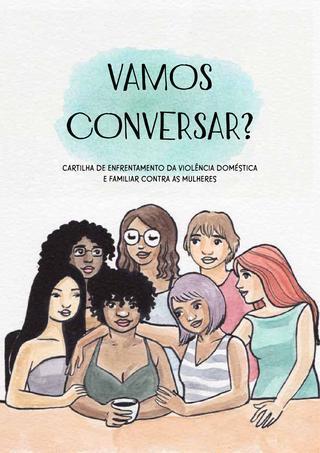 Vamos conversar?<br /> Cartilha de enfrentamento da violência doméstica e familiar contra as mulheres