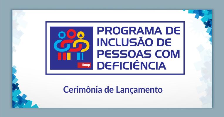 Programa de inclusão de pessoas com deficiência<br /> <br />