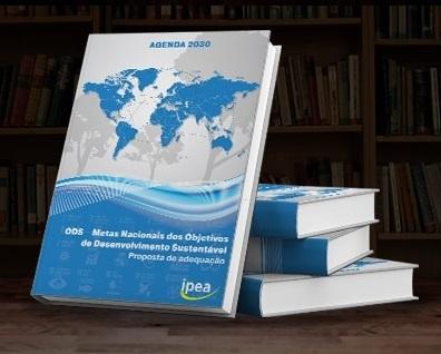 ODS – Metas Nacionais dos Objetivos de Desenvolvimento Sustentável: Proposta de adequação