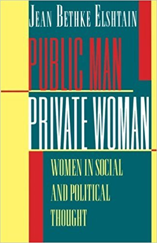 Public Man, Private Woman:<br />