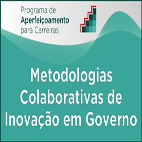 Curso: Metodologias Colaborativas de Inovação em Governo<br />