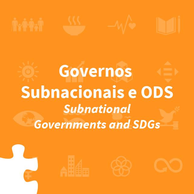 Governos Subnacionais e ODS