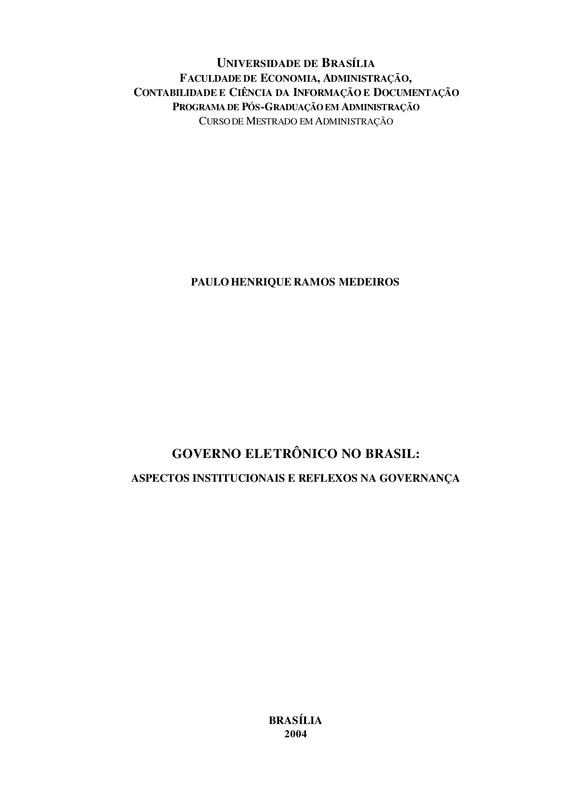 Governo eletrônico no Brasil: aspectos institucionais e reflexos na governança