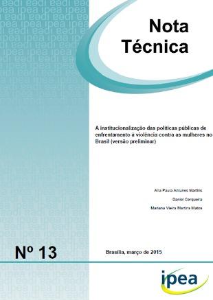 A institucionalização das políticas públicas de enfrentamento à violência contra as mulheres no brasil (versão preliminar)