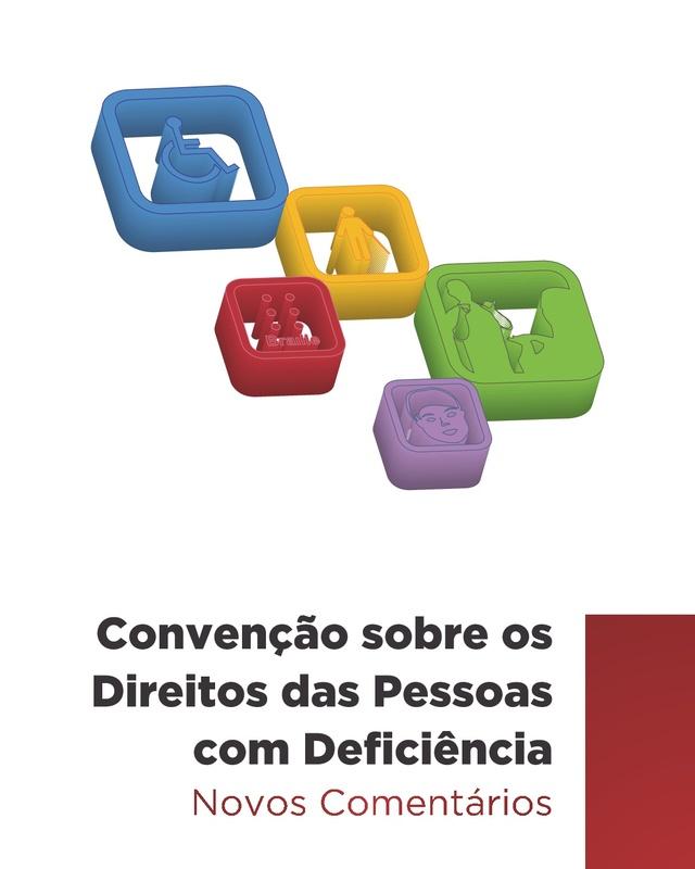 Novos Comentários à Convenção sobre os Direitos das Pessoas com Deficiência