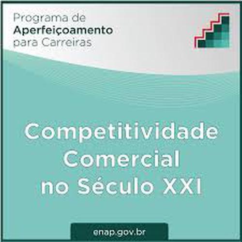 Curso: Competitividade Comercial no Século XXI
