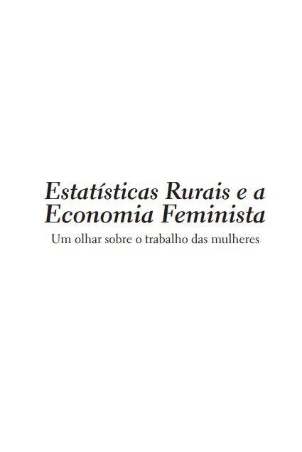 Estatísticas rurais e a economia feminista: Um olhar sobre o trabalho das mulheres