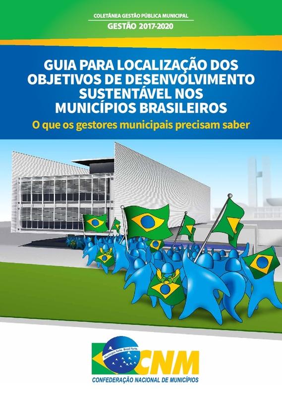 Guia para Localização dos Objetivos de Desenvolvimento Sustentável nos Municípios Brasileiros