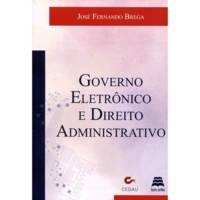 Governo eletrônico e direito administrativo.jpg