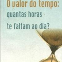 O valor de tempo: quantas horas te faltam ao dia?