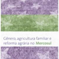 Gênero, agricultura familiar e reforma agrária no Mercosul. MDA/NEAD: Brasília, 2006