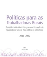Políticas para as trabalhadoras rurais. <br />  <br />