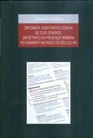 Diplomata. Substantivo comum de dois gêneros: um estudo sobre a presença das mulheres na diplomacia brasileira