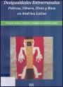 DESIGUALDADES Entrecruzadas, Pobreza, Gênero, Etnia y Raza en América Latina : proyecto género, pobreza y empleo en América Latina