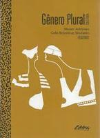 Gênero plural: coletânea: um debate interdisciplinar