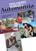 Mulheres Rurais e Autonomia: formação e articulação para efetivar políticas públicas nos Territórios da Cidadania