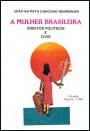 A mulher brasileira: Direitos políticos e civis