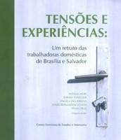 Tensões e experiências: um retrato das trabalhadoras domésticas de Brasília e Salvador