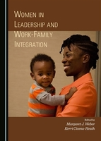 Women in Leadership and Work-Family Integration