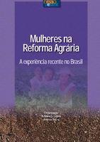 Mulheres na reforma agrária: a experiência recente no Brasil