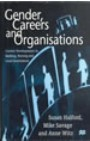 Gender, careers and organizations: current developments in banking, nursing and local government