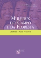 Mulheres do campo e da floresta: diretrizes e ações nacionais