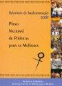 Plano Nacional de Políticas para as Mulheres: relatório de implementação - 2005