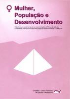 Mulher, população e desenvolvimento: subsídios aos parlamentares na implementação do plano de ação da conferencia sobre população e desenvolvimento